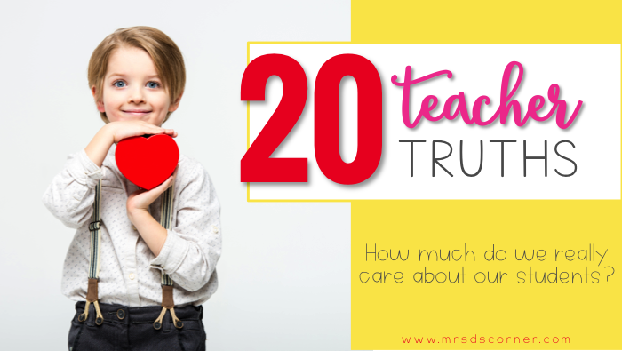 20 Real Teacher Truths