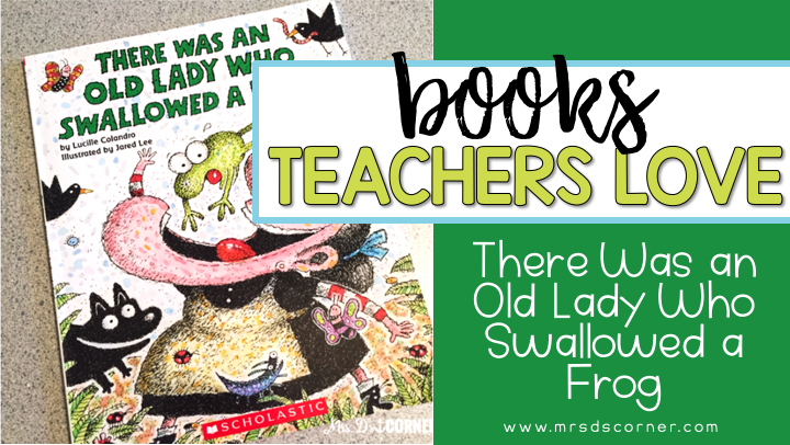 The Old Lady Who Swallowed a Frog ( Books Teachers Love )