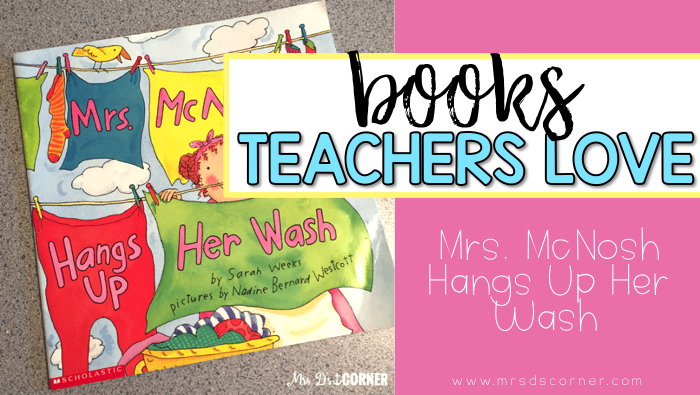 Mrs. McNosh Hangs Up Her Wash ( Books Teachers Love )