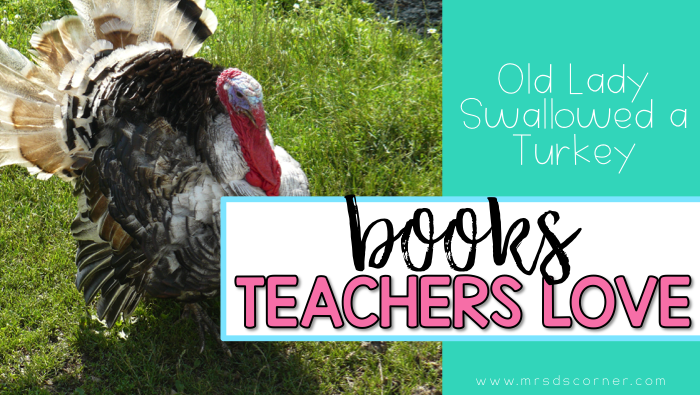 Old Lady Swallowed Turkey ( Books Teachers Love )
