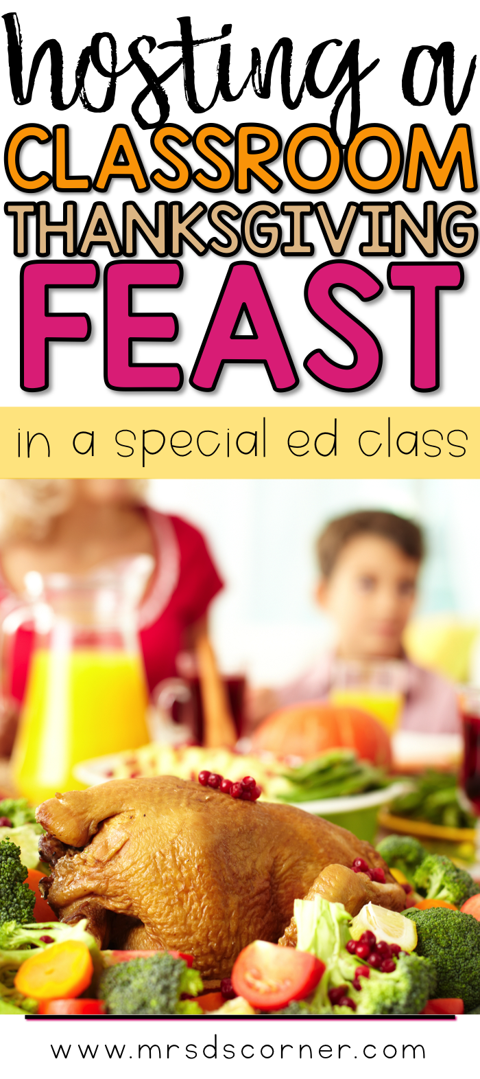 hosting a classroom thanksgiving feast pin