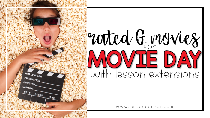 Rated G Movies with Lesson Extensions for Teachers