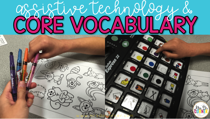 Assistive Technology and Core Vocabulary: A Look Inside