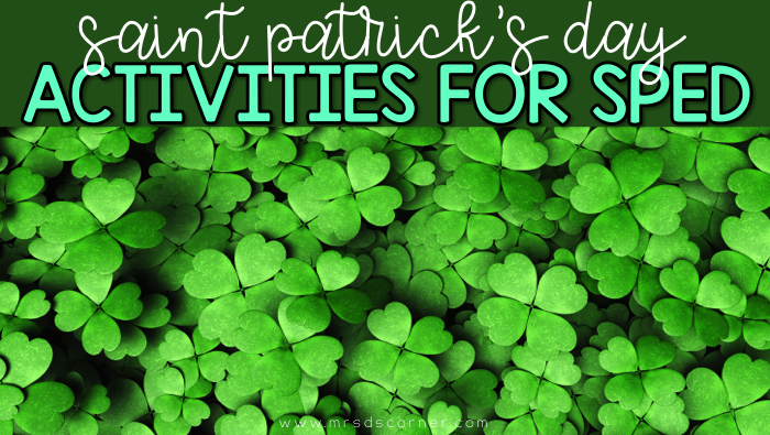 Saint Patrick's Day Activities for Special Ed: Part 1
