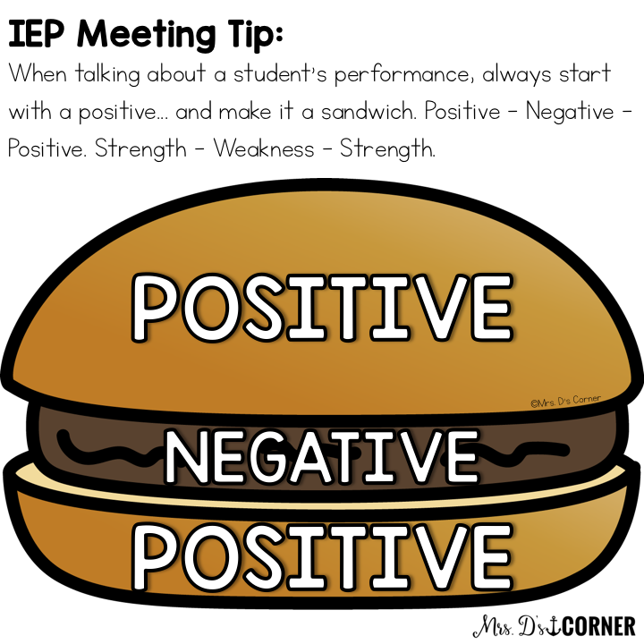 IEP meeting tip - make positives and negatives a sandwich
