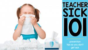 Teacher Sick 101: Prevention