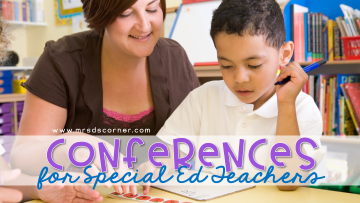 Conferences for Special Education Teachers