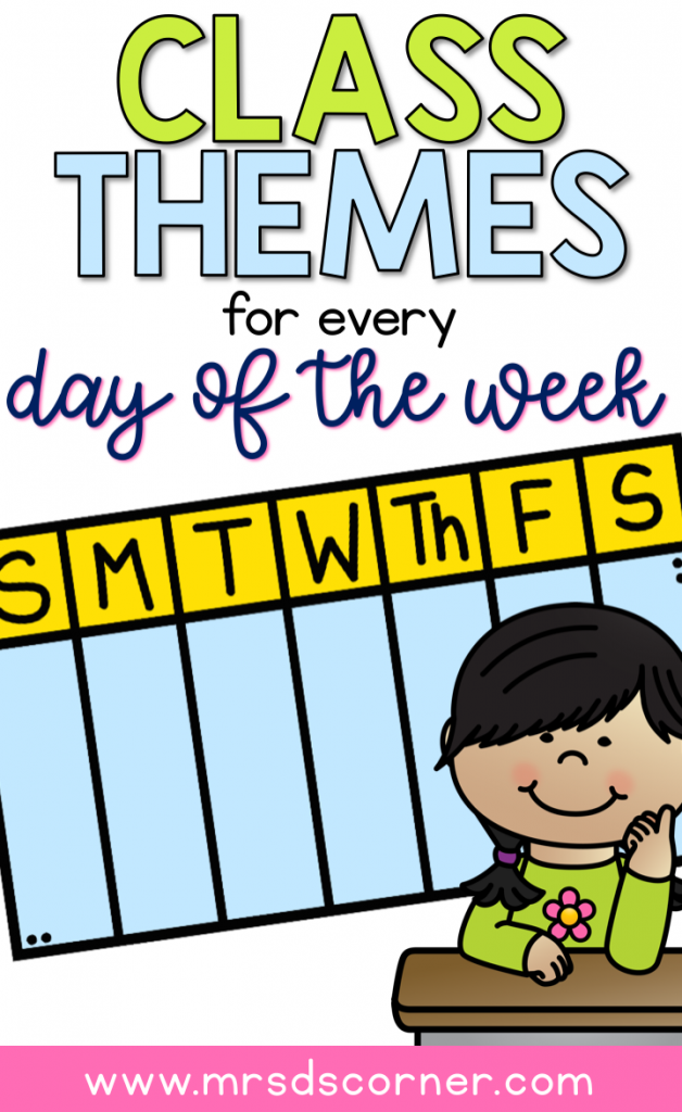 Classroom themes for every day of the week in any classroom, like Motor Monday and Fun Food Friday. Learn more and see the lists at Mrs. D's Corner