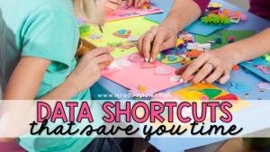 data shortcuts to save teachers time blog header. mrs ds corner.